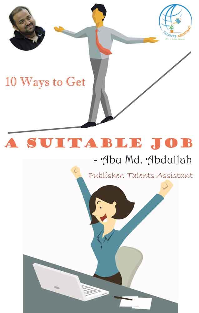 10 Best Ways To Get A Suitable Job